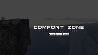 COMFORT ZONE - Powerful Motivational Speech