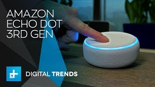Amazon Echo Dot 3rd Gen - 2018  Edition - Hands On Review