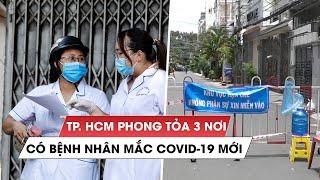 TP.HCM phong tỏa nơi ở của 3 bệnh nhân Covid-19 mới phát hiện