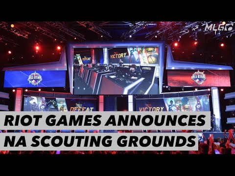Riot Games Annouces NA Scouting Grounds