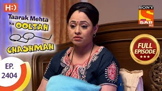 Taarak Mehta Ka Ooltah Chashmah - Ep 2404 - Full Episode - 15th February, 2018
