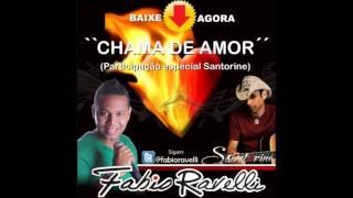 Chama De Amor Ravelli Part.Santorine(Download)