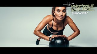 Workout Music - New songs of 2018 - 2018 Motivation