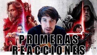PRIMERAS REACCIONES A 'STAR WARS: LOS ÚLTIMOS JEDI'