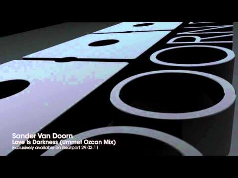 Sander Van Doorn - Love Is Darkness (Ummet Ozcan Mix)