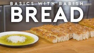 Bread Part 1 | Basics with Babish