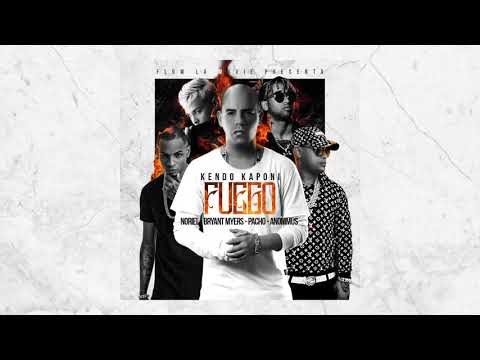 Kendo Kaponi: Fuego Feat  Pacho, Noriel, Bryant Myers, Anonimus