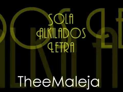 Sola - Alkilados Con Letra