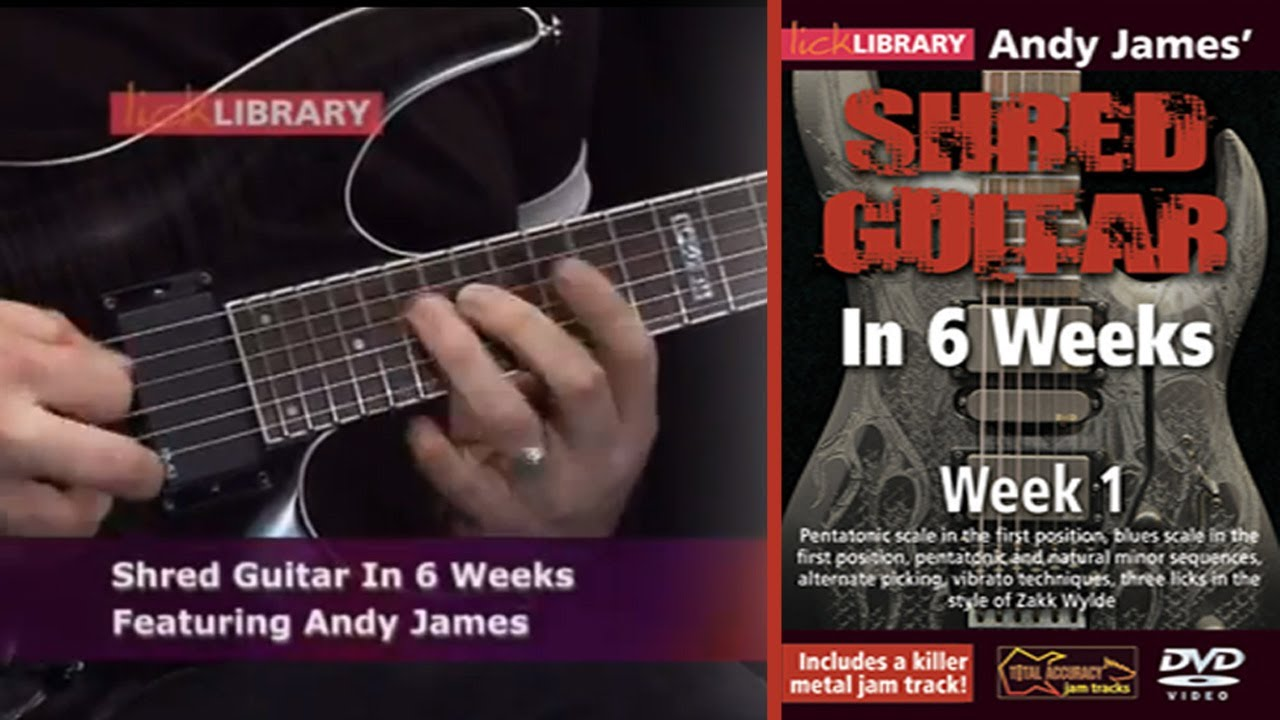 shred guitar lessons in six weeks with andy james lick library youtube. Black Bedroom Furniture Sets. Home Design Ideas