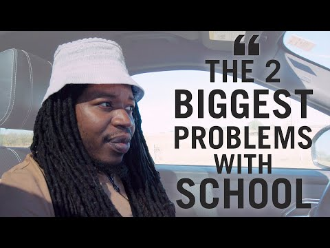 The 2 Biggest Problems With School