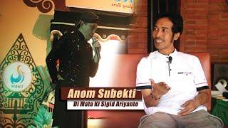 Sosok Anom Subekti di Mata Dalang Ki Sigid Ariyanto