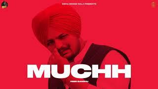 Video Muchh - Veer Sandhu Ft Sidhu Moose Wala