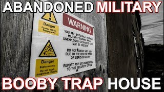 Military Explosive Booby Trap House