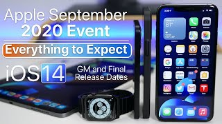 Apple Event - Everything to Expect, iOS 14 GM, iPhone 12?, iPad, AppleOne and more
