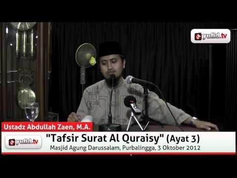 Pengajian Tafsir Al-Quran Surat Al Quraisy Ayat 3