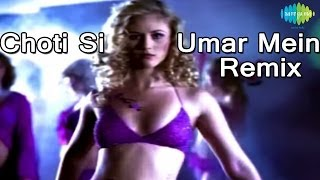 Chhoti Si Umar Mein Lag Gaya Rog (Remix) | Bollywood Remix Video | Gayatri Iyer