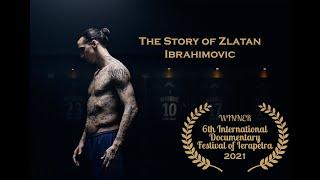 The Story of Zlatan Ibrahimovic - Official Documentary Movie by SudoSociety