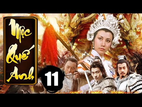 Mộc Quế Anh - Tập 11 | Phim Bộ Kiếm Hiệp Trung Quốc Xưa Hay Nhất - Thuyết Minh