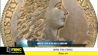 Đồng xu 1 cent có giá gần 2,6 triệu USD