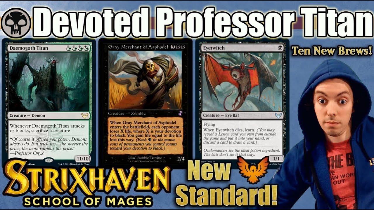 🏫 Strixhaven Ten New Brews 📚 (Standard) ⚫ Devoted Professor Titan