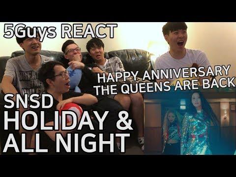 [TRASH FANBOYS] SNSD(소녀시대) - HOLIDAY & ALL NIGHT (5Guys REACT)
