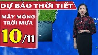 Dự báo thời tiết hôm nay và ngày mai 10/11 | KKL Suy Yếu | Dự báo thời tiết đêm nay mới nhất