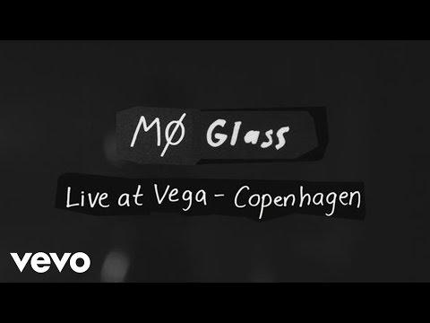 MØ - Glass (Live at Vega)