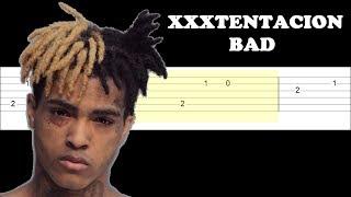 XXXTENTACION - BAD (Easy Guitar Tabs Tutorial)
