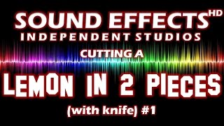 SFX - SOUND EFFECT: CUTTING A LEMON in 2 PIECES (with knife)