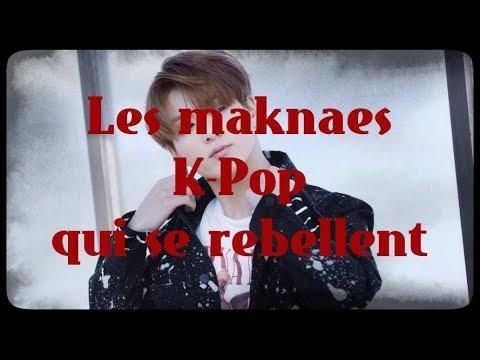Les maknaes K-Pop qui se rebellent