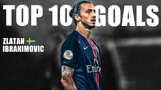 Zlatan Ibrahimović - Top 10 Goals Ever | Sport Mode