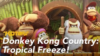 Donkey Kong Country: Tropical Freeze Is The Best Donkey Kong Country Game