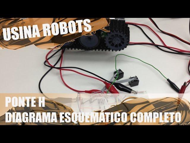 PROJETO COMPLETO DA PONTE H | Usina Robots US-2 #007