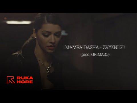 Mamba Dasha - Zvykni si! prod. Grimaso |OFFICIAL VIDEO|