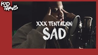 XXXTENTACION - SAD! & Lil Uzi Vert - XO TOUR LIFE (Kid Travis Cover)