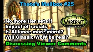 No Tier in the Next Expansion? Will Classic WoW Be the Real Deal? Thete's Mailbox #25