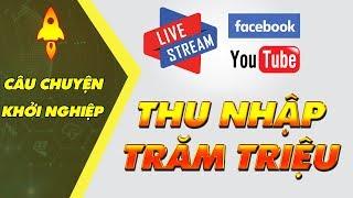CÂU CHUYỆN KHỞI NGHIỆP: 9X Kiếm Tiền Tỷ Nhờ LiveStream, Mua Nhà Mua Xe Đắt Tiền