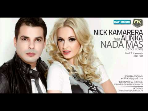 Nick Kamarera Feat. Alinka - Nada Mas (Pego Pego) (back2nineteen's) (Official Single)