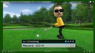 Wii Sports Golf - Hitting the Green for DUMMIES - How to make every shot