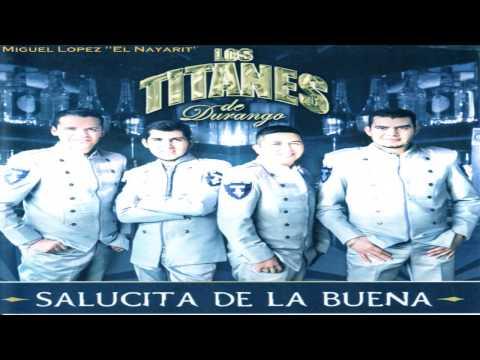 Los Titanes De Durango - Ando Marihuano (Estudio 2013)