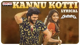 Kannu Kotti Lyrical: Ranarangam Movie- Sharwanand, Kalyani..