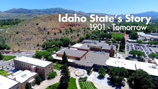 Idaho State's Story: 1901 - Tomorrow