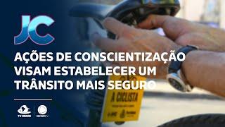 Ações de conscientização visam estabelecer um trânsito mais seguro