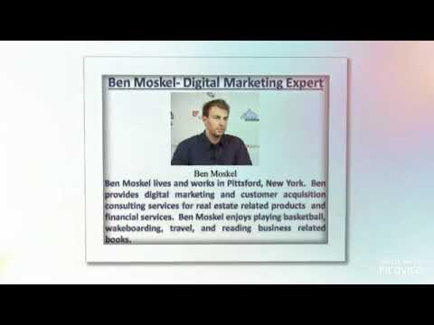 Ben Moskel Real Estate Proessional & Marketing Expert