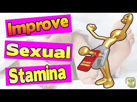 How to improve sexual stamina