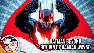 "Batman Beyond ""Where is Damian Wayne? Bruce's Son."" - Rebirth Complete Story"