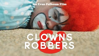 """Clowns & Robbers"" Full Movie (2018) Feature Film - Heist Comedy - 4K"