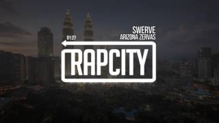 Arizona Zervas - Swerve (Prod. RedLightMuzik)