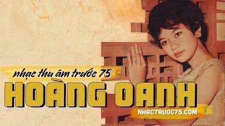 Hoàng Oanh – Cuốn Theo Chiều Gió – Thu Âm Trước 1975
