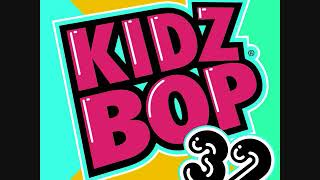 Kidz Bop Kids-Love Yourself